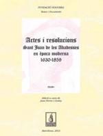 Actes i resolucions de Sant Joan de les Abadesses en època moderna (1630-1859). Volum I