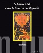 El Comte Mal: entre la història i la llegenda