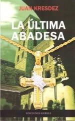 La última Abadesa